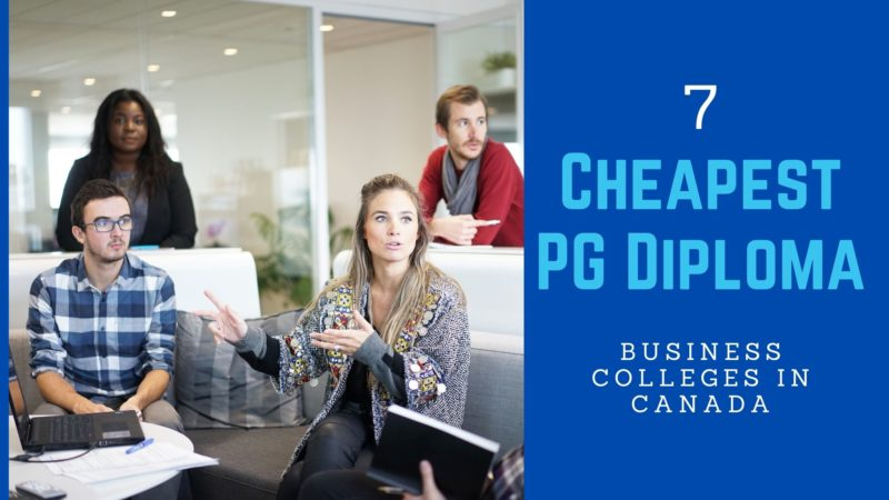 7 Cheapest PG Diploma Business Colleges in Canada