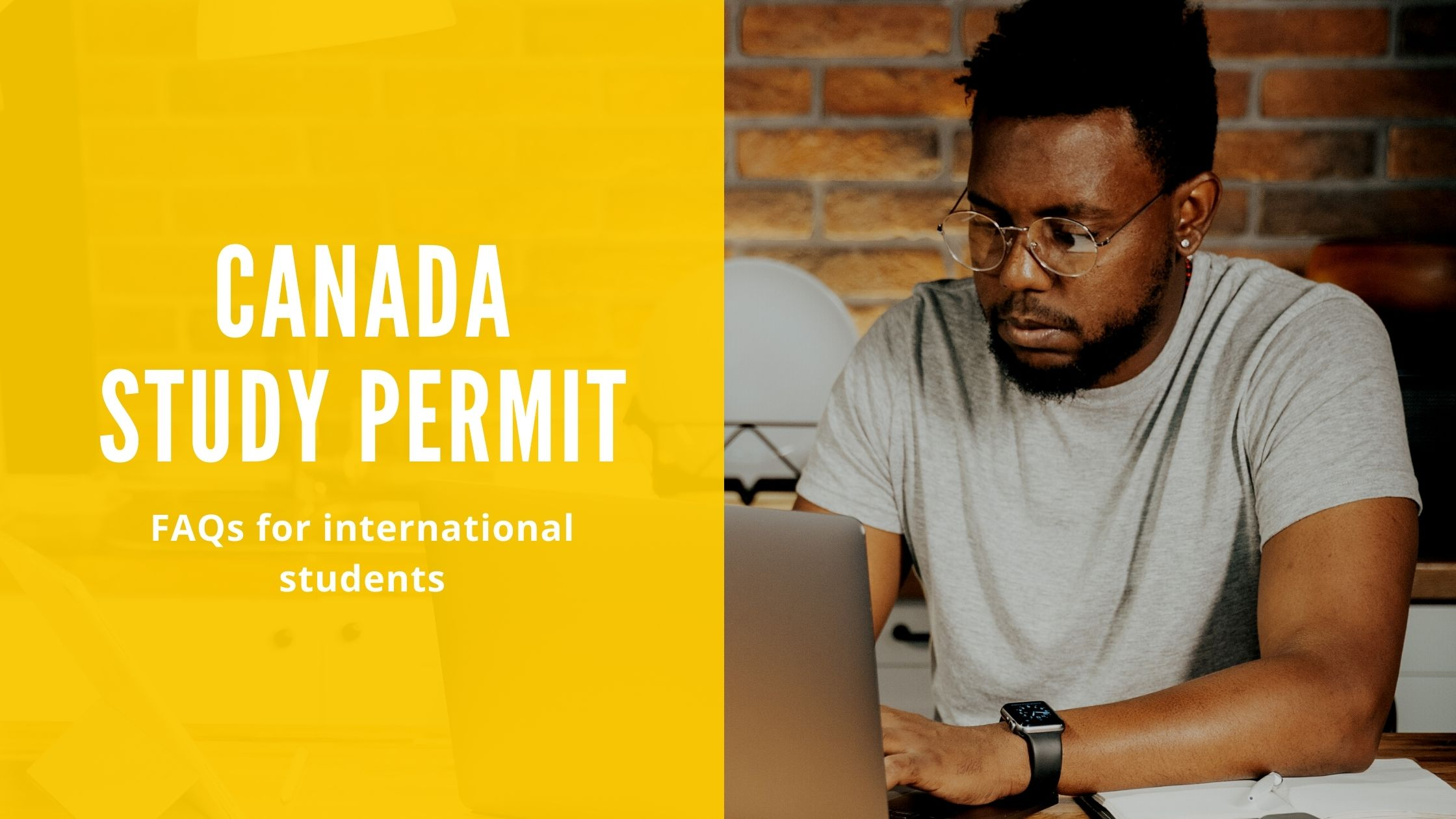 Canada Study Permit: FAQs for international students