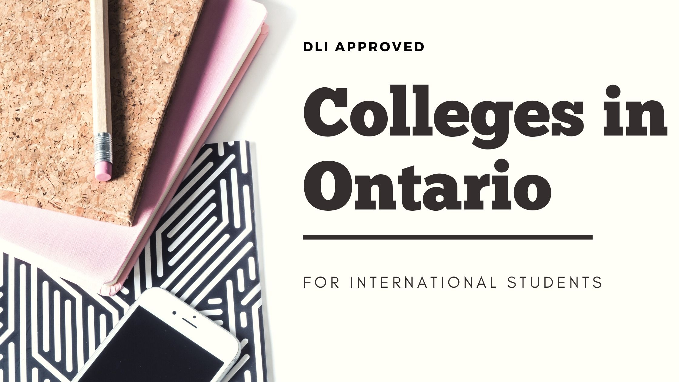 Cheap DLI Colleges in Ontario for international students in 2021