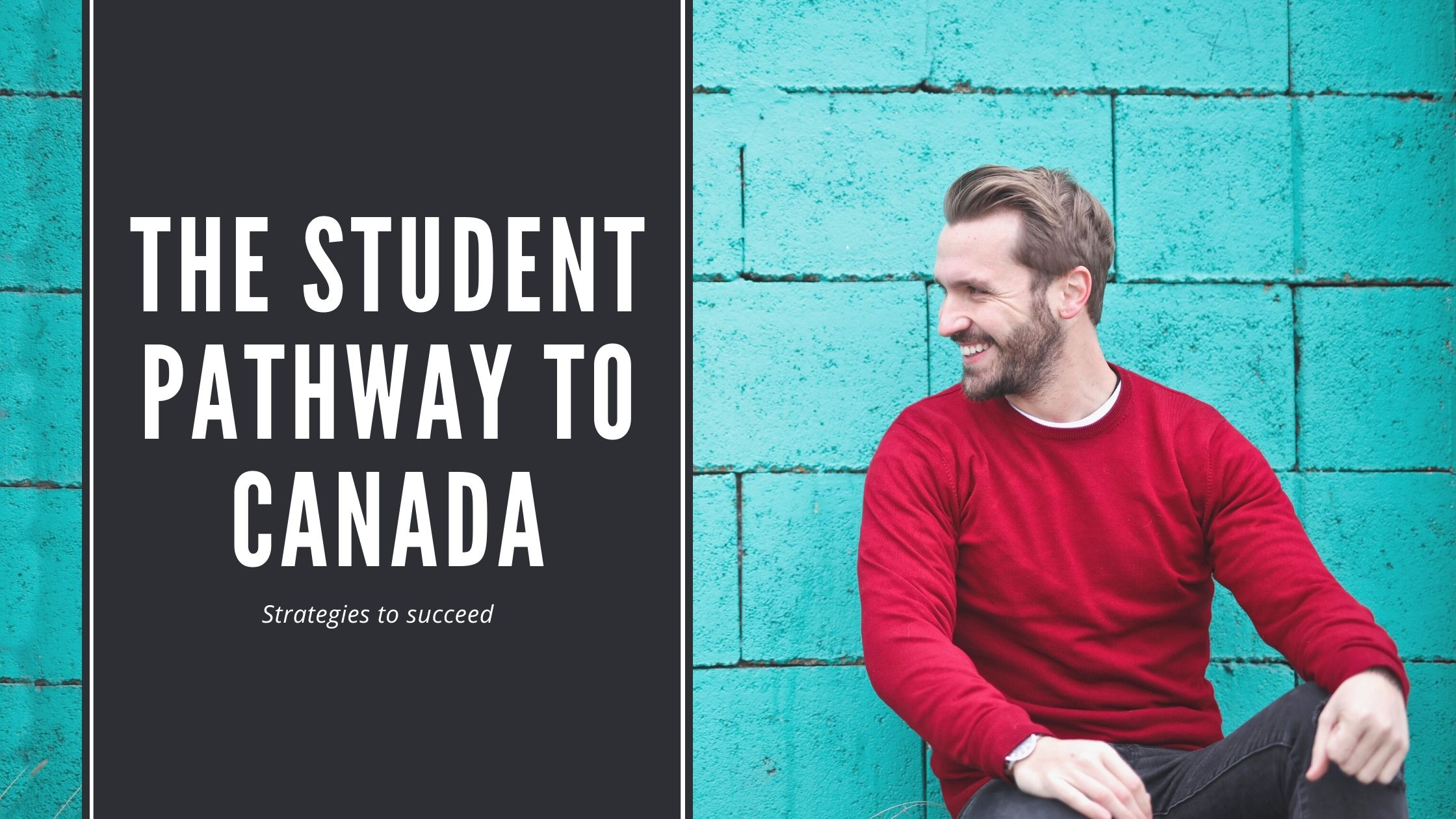 The student pathway to Canada in 2021: Strategies to succeed
