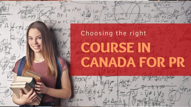 Choosing the right course in Canada for PR in 2021