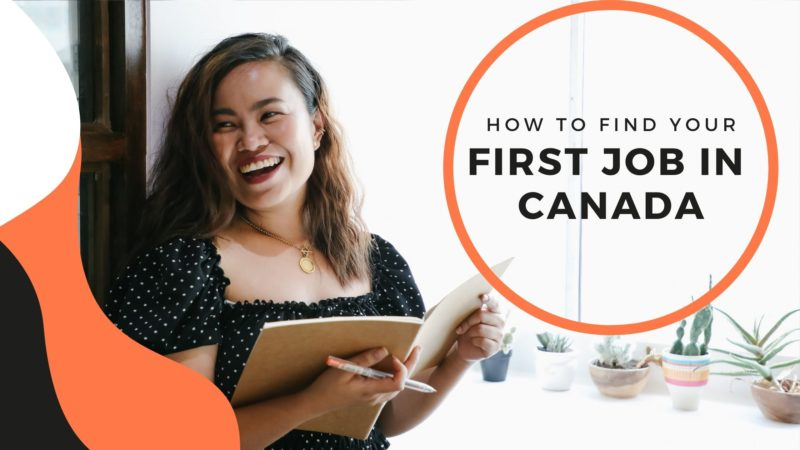 How to find your first job in Canada