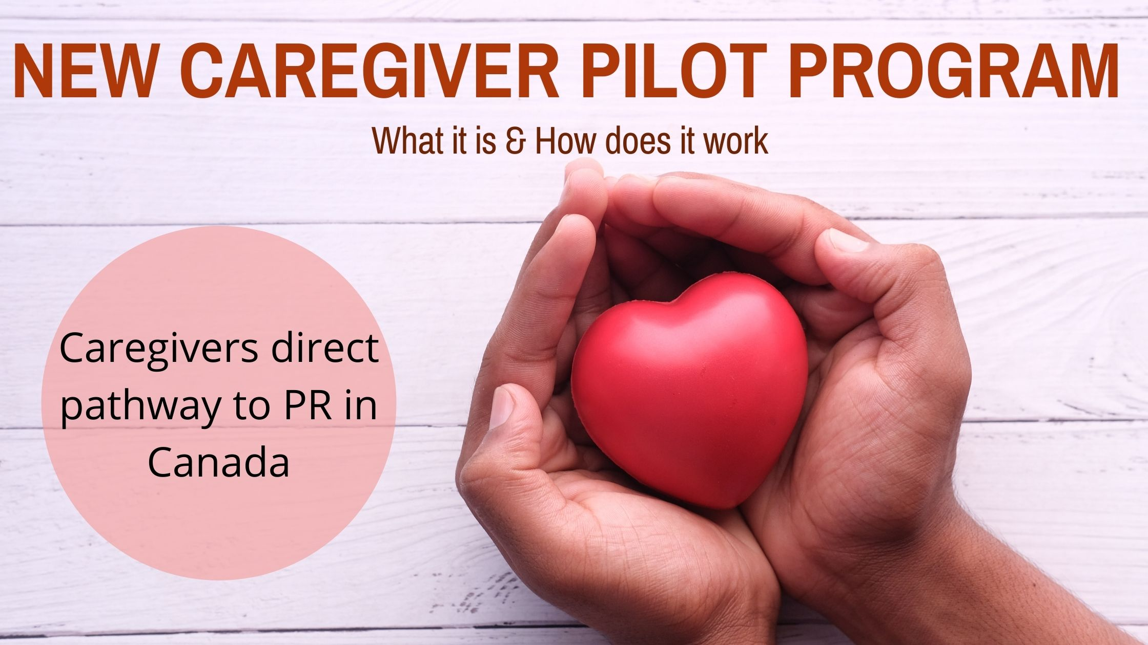 New Caregiver Pilot Program Canada: What It Is & How Does It Work?