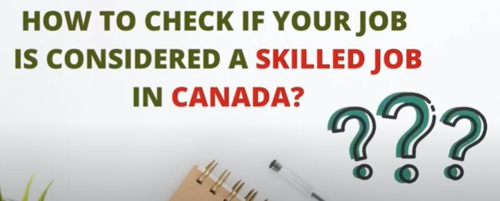 how to check if your job is considered a skilled job in Canada?