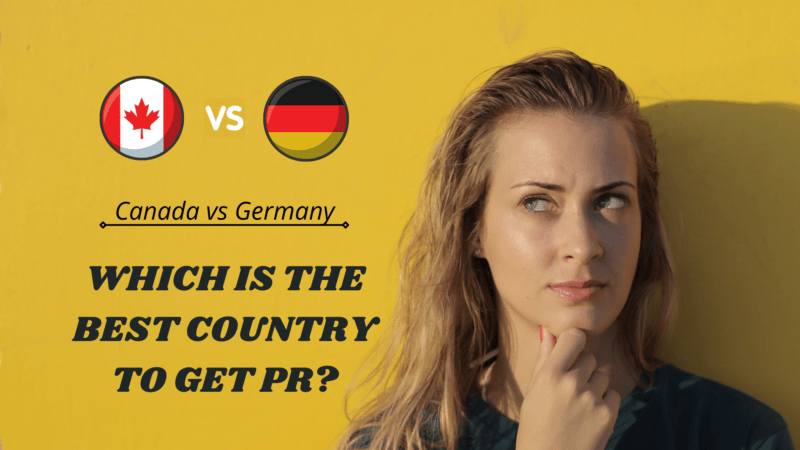 Canada vs Germany Which is the best country to get PR