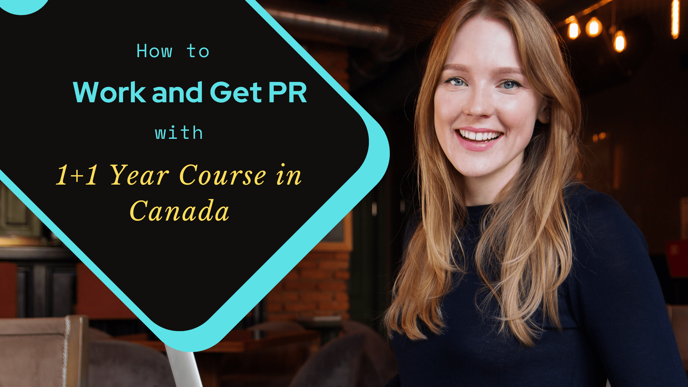 How to Work and Get PR with 1+1 Year Course in Canada