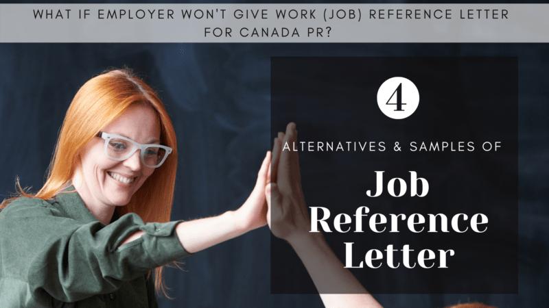 4 Alternatives & Samples To Job Reference Letter Canada PR