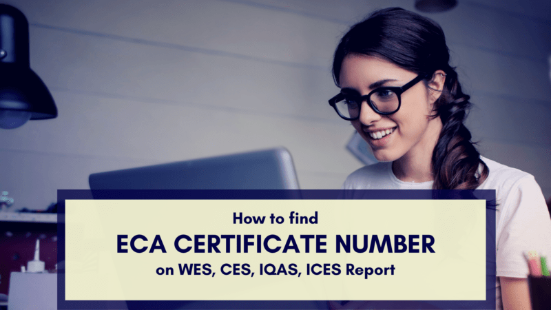 How to Find ECA Certificate Number on WES, CES, IQAS, ICES Report