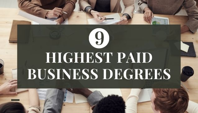 Highest Paid Business Degrees